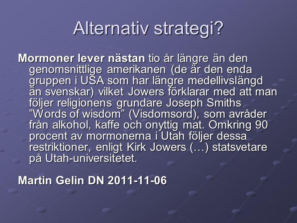Alternativ strategi.