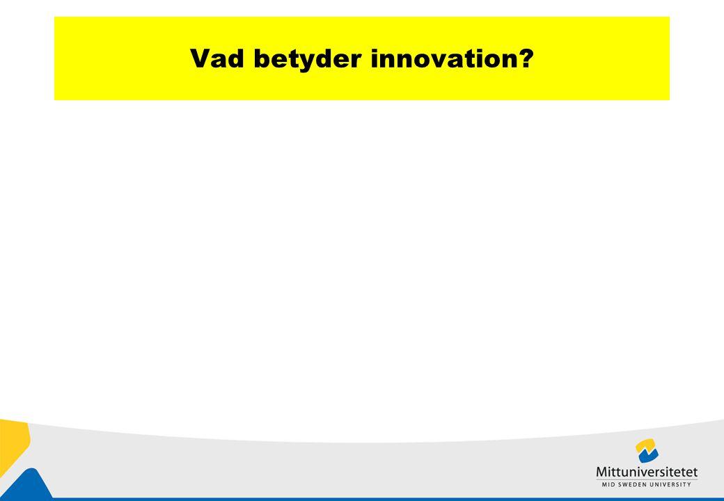 Vad betyder innovation