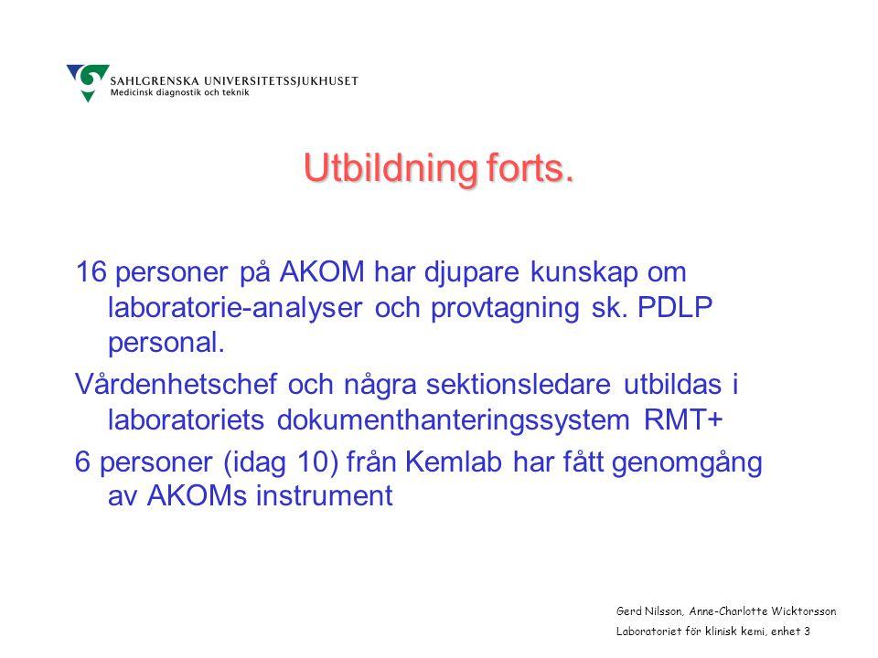 Gerd Nilsson, Anne-Charlotte Wicktorsson Laboratoriet för klinisk kemi, enhet 3