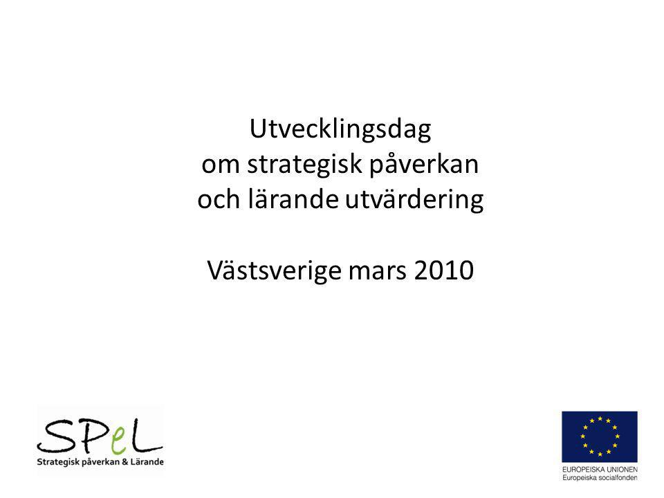 Utvecklingsdag om strategisk påverkan och lärande utvärdering Västsverige mars 2010
