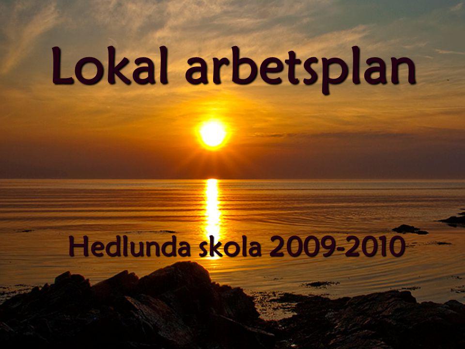 Lokal arbetsplan Hedlunda skola 2009-2010