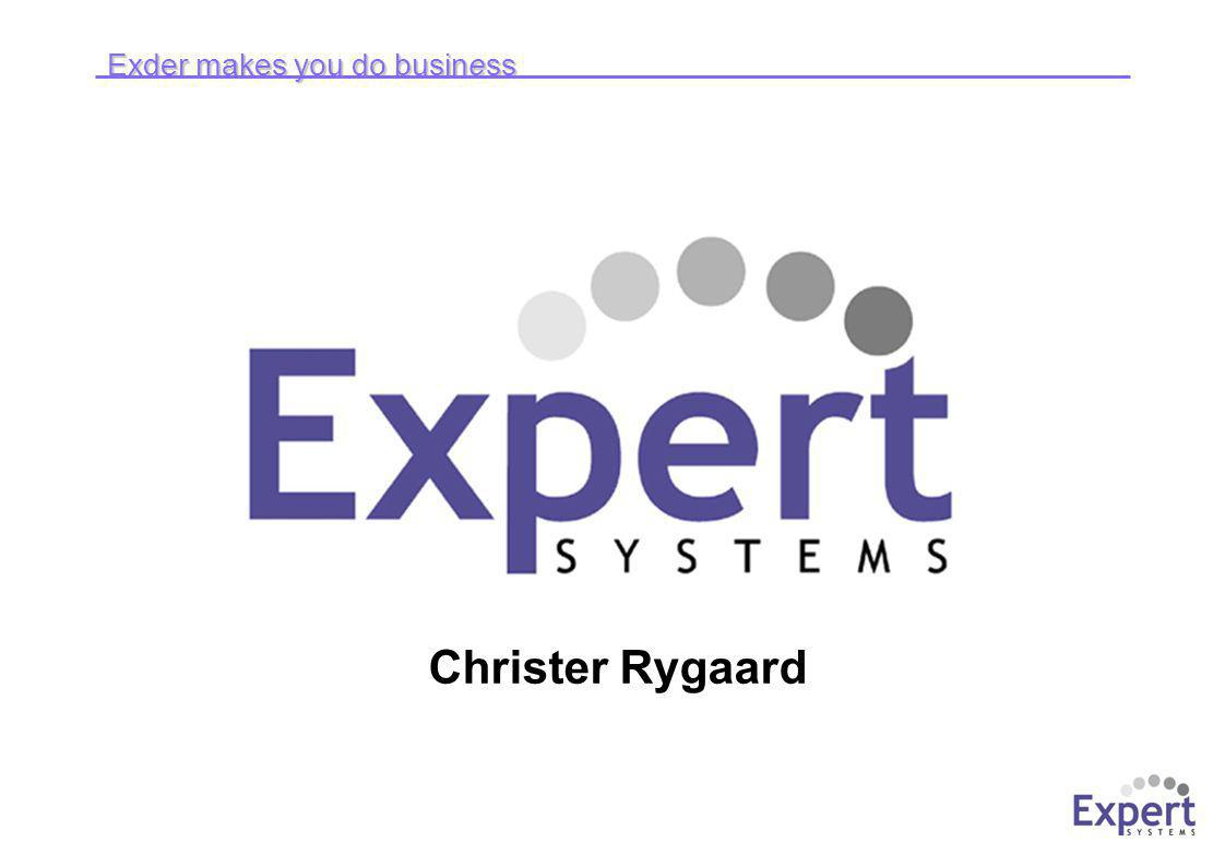 Exder makes you do business © Expert Systems Development 2004 Kort om Expert Systems ● Specialiserade på att ansluta (mindre) leverantörer till stora privata och offentliga köpare ● Affärs- och ehandelssystemet Exder för mindre företag sedan 1992.