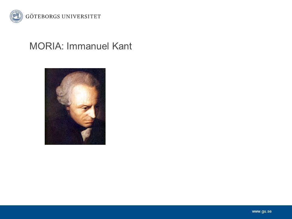 www.gu.se MORIA: Immanuel Kant