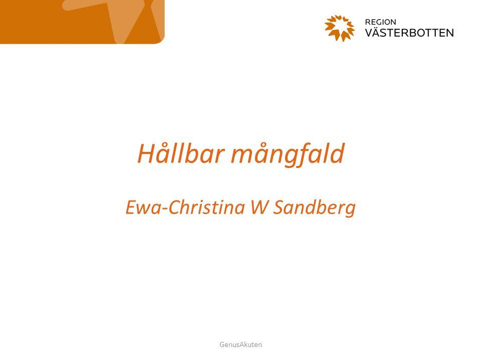 GenusAkuten Hållbar mångfald Ewa-Christina W Sandberg