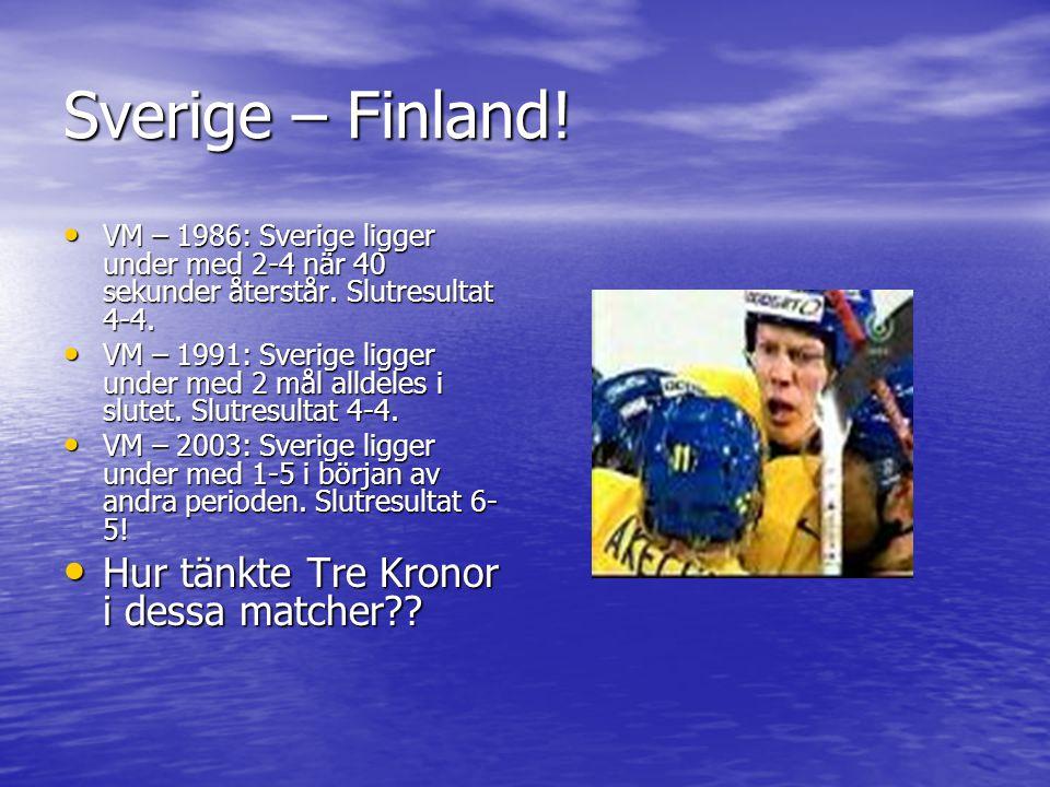 Sverige – Finland! VM – 1986: Sverige ligger under med 2-4 när 40 sekunder återstår. Slutresultat 4-4. VM – 1986: Sverige ligger under med 2-4 när 40