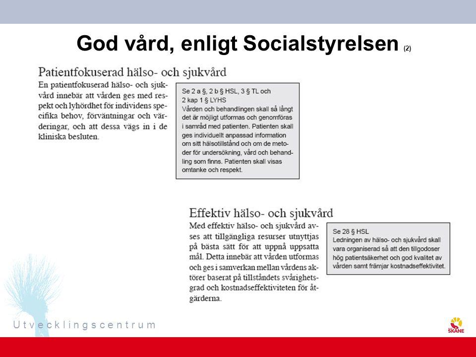 U t v e c k l i n g s c e n t r u m God vård, enligt Socialstyrelsen (2)