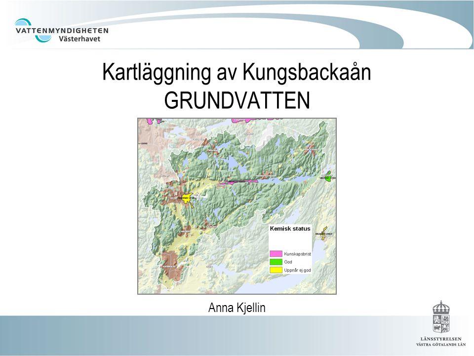 Kartläggning av Kungsbackaån GRUNDVATTEN Anna Kjellin
