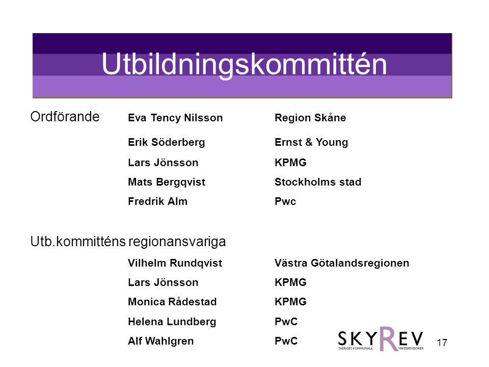 17 Utbildningskommittén Ordförande Eva Tency Nilsson Region Skåne Erik Söderberg Ernst & Young Lars JönssonKPMG Mats Bergqvist Stockholms stad Fredrik