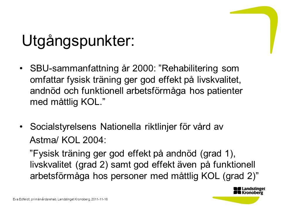 Eva Edfeldt, primärvårdsrehab, Landstinget Kronoberg, 2011-11-16 Syftet med riktlinjerna att rehabiliteringsinsatserna bygger på utvärderingar som är evidensbaserade/på beprövad erfarenhet att en rehabiliteringsprocess bidrar till att patienter med KOL får rätt rehabilitering i rätt tid vid sjukdomens olika stadier att tillgängliga rehabiliteringsresurser synliggörs och används så effektivt som möjligt att rehabiliteringsinsatserna är övervakade och säkra i återkommande riskförebyggande arbete för att förhindra patientskada att säkra patientens möjlighet att få likvärdig rehabilitering i alla delar av Landstinget Kronoberg
