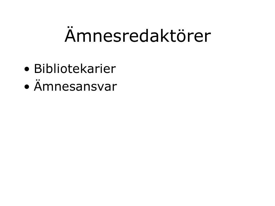 Ämnesredaktörer Bibliotekarier Ämnesansvar
