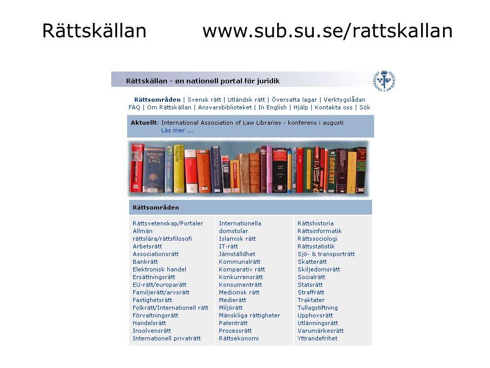 Rättskällan www.sub.su.se/rattskallan