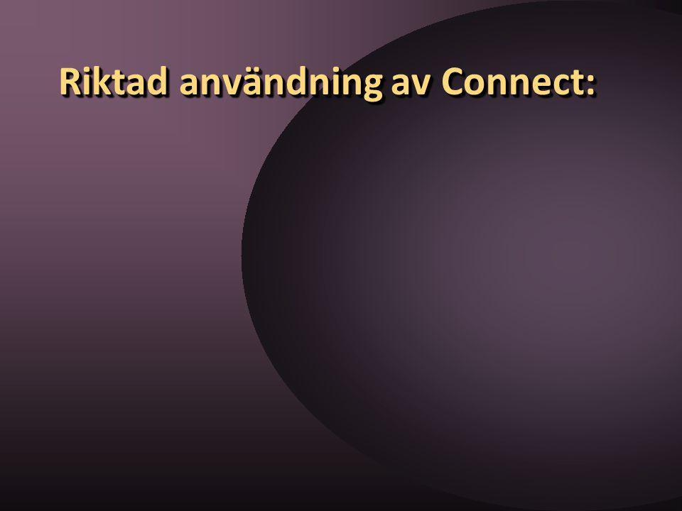 Riktad användning av Connect: