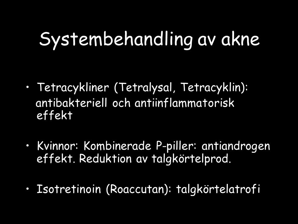 Papulös dermatit och mikropustler runt mun/ögon utgående från folliklar Unga kvinnor (20-30 år) Etiologi: Okänd.