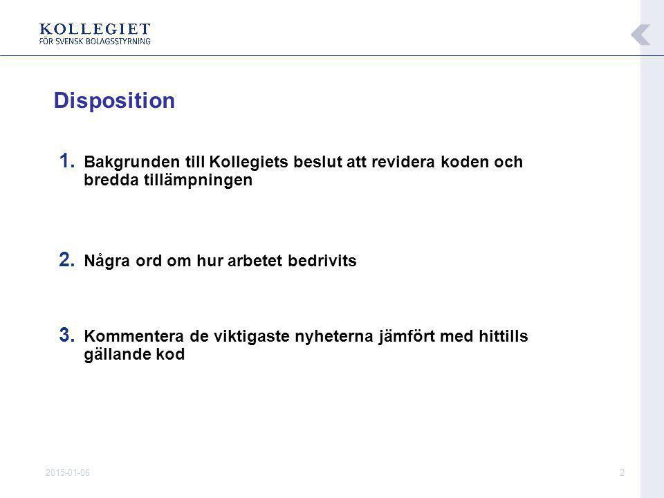 2015-01-063 ■ Erfarenheter hittills av koden  Tillämpats tre år av de ca 100 största bolagen på Stockholmsbörsen  Fungerar idag i allt väsentligt bra  Har medverkat till väsentlig kvalitetshöjning av svensk bolagsstyrning ■ Dags att bredda tillämpningen enligt ursprunglig plan  God bolagsstyrning är lika viktigt i små som i stora börsbolag  Sverige avviker från övriga EU med så snäv tillämpning av koden  Stärker självregleringen som alternativ till lagstiftning ■ Gäller från 1/7 2008 för svenska bolag noterade på reglerad marknad:  OMX Nordic Exchange Stockholm  NGM Equity  F.n.