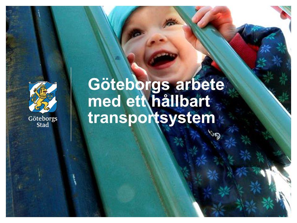 Göteborgs arbete med ett hållbart transportsystem