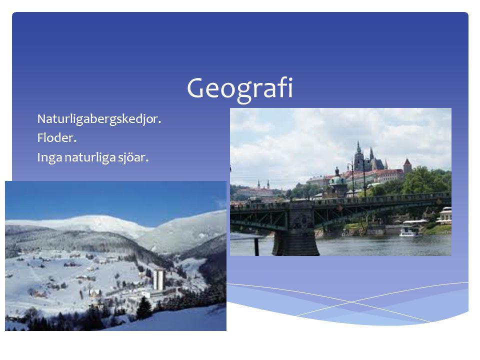 Geografi Naturligabergskedjor. Floder. Inga naturliga sjöar.