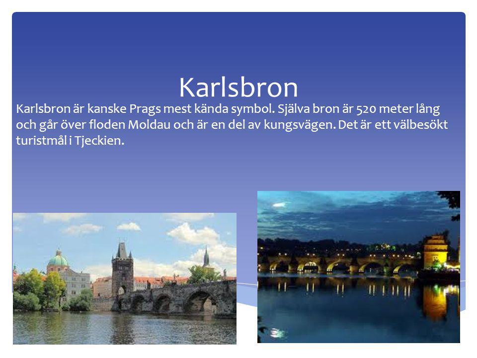Karlsbron Karlsbron är kanske Prags mest kända symbol.