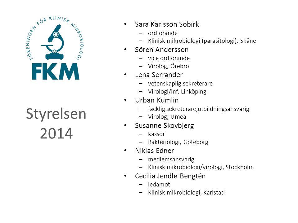 Styrelsen 2014 Sara Karlsson Söbirk – ordförande – Klinisk mikrobiologi (parasitologi), Skåne Sören Andersson – vice ordförande – Virolog, Örebro Lena