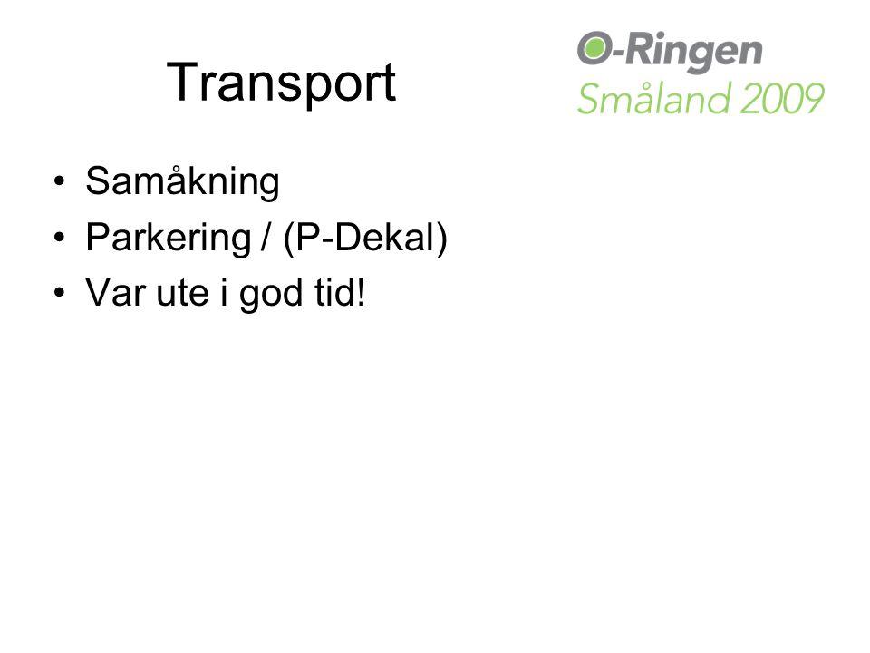 Transport Samåkning Parkering / (P-Dekal) Var ute i god tid!