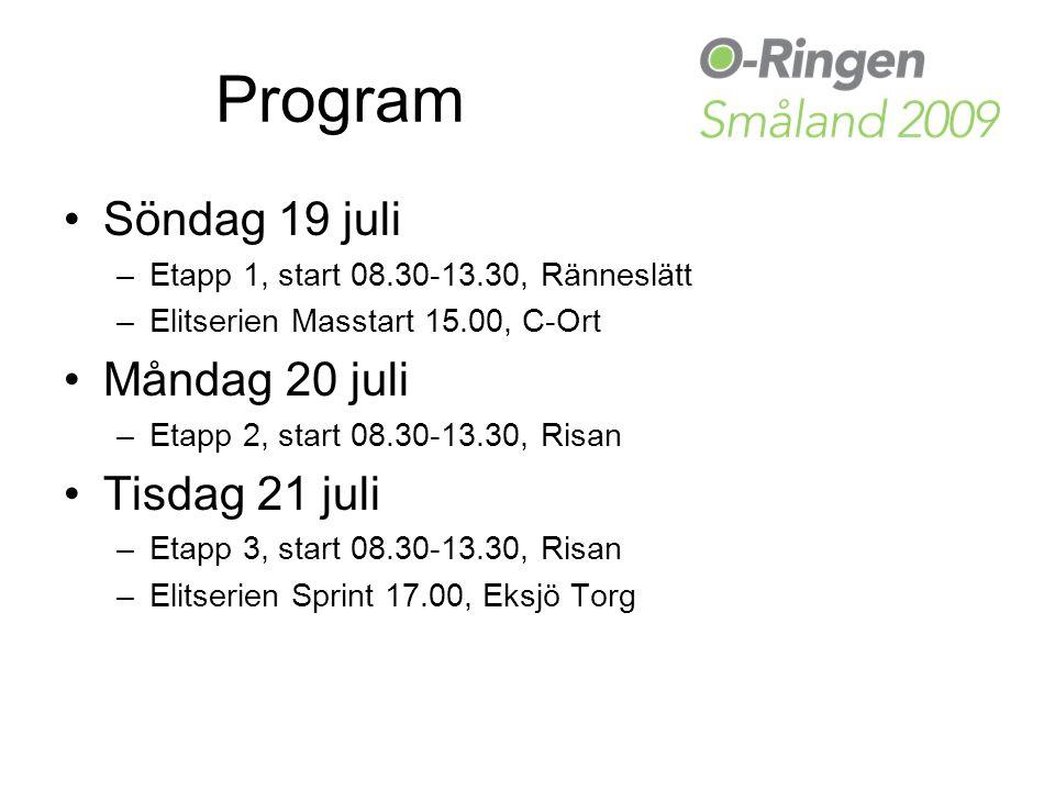 Program Söndag 19 juli –Etapp 1, start 08.30-13.30, Ränneslätt –Elitserien Masstart 15.00, C-Ort Måndag 20 juli –Etapp 2, start 08.30-13.30, Risan Tisdag 21 juli –Etapp 3, start 08.30-13.30, Risan –Elitserien Sprint 17.00, Eksjö Torg