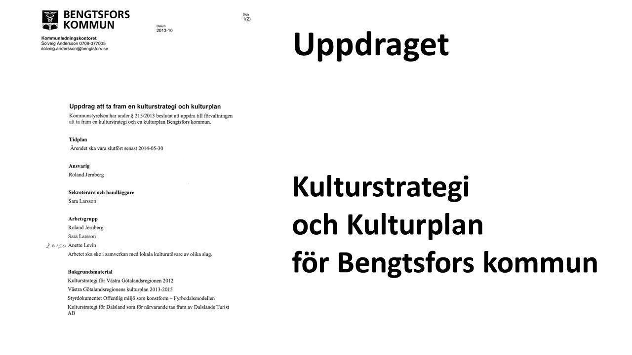 Uppdraget Kulturstrategi och Kulturplan för Bengtsfors kommun