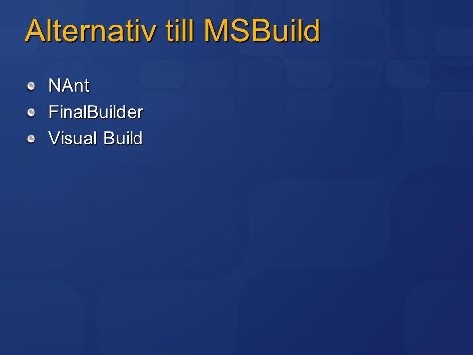 Alternativ till MSBuild NAntFinalBuilder Visual Build