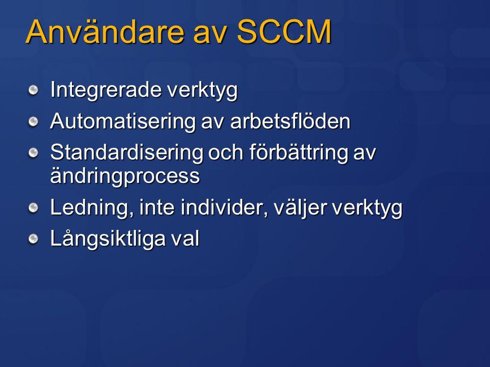 Krav på SCCM Hantering av ändringar under utveckling och förvaltning Anpassningsbart per projekt Säkerställa utveckling av kvalitativa moduler Tillhanda tidsbaserad återställning Stötta distans- och distribuerad utveckling Tillhandahålla nyckeltal för projekt Analysfunktioner