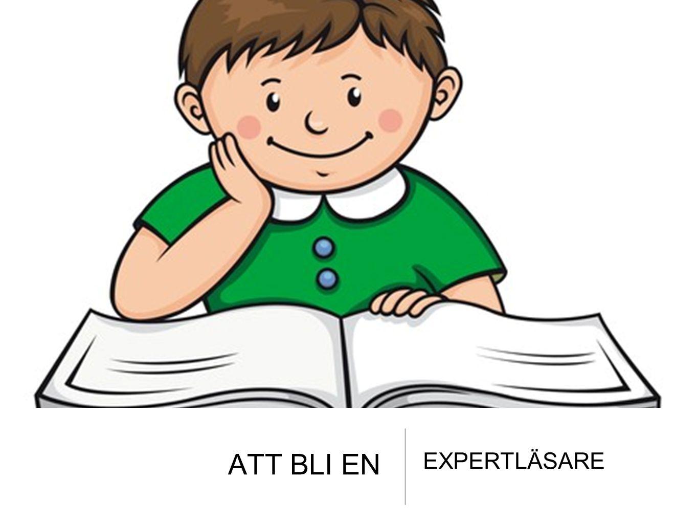 ATT BLI EN EXPERTLÄSARE