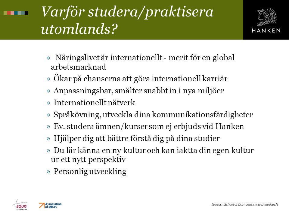 Varför studera/praktisera utomlands? Hanken School of Economics, www.hanken.fi » Näringslivet är internationellt - merit för en global arbetsmarknad »