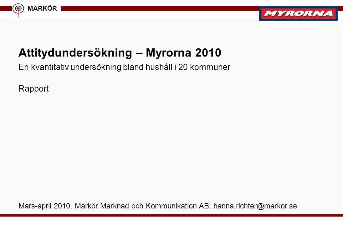 MARKÖR 2015-01-06 © Markör AB 2 Genomförande Undersökningens målgrupp –Allmänheten (18 år eller äldre) i 20 större kommuner där Myrorna finns.