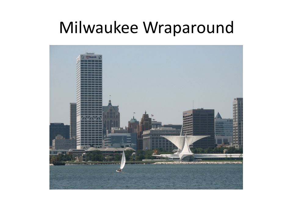 Milwaukee Wraparound