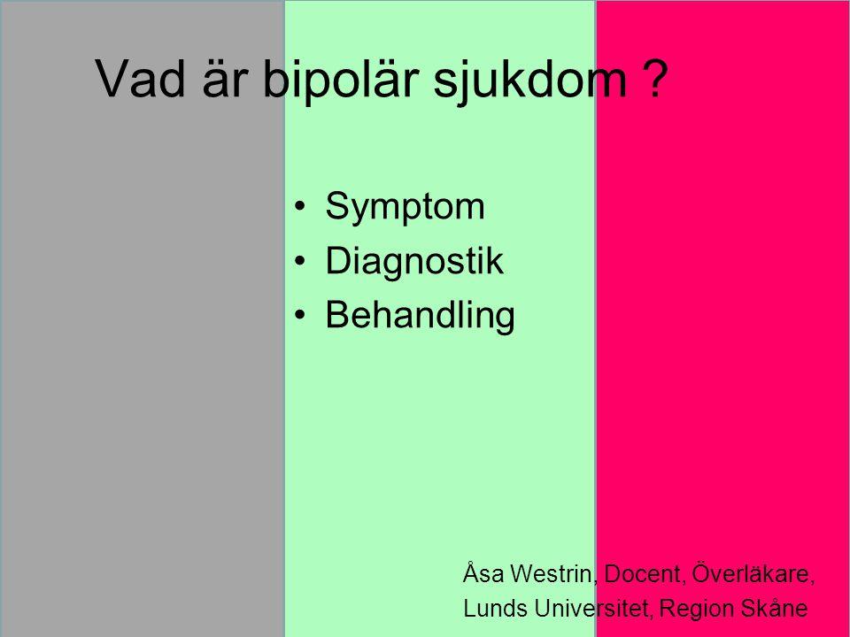 Vad är bipolär sjukdom .