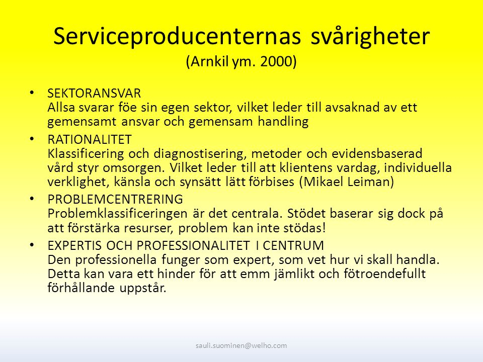Serviceproducenternas svårigheter (Arnkil ym.