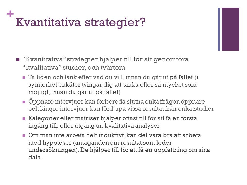 + Kvantitativa strategier.