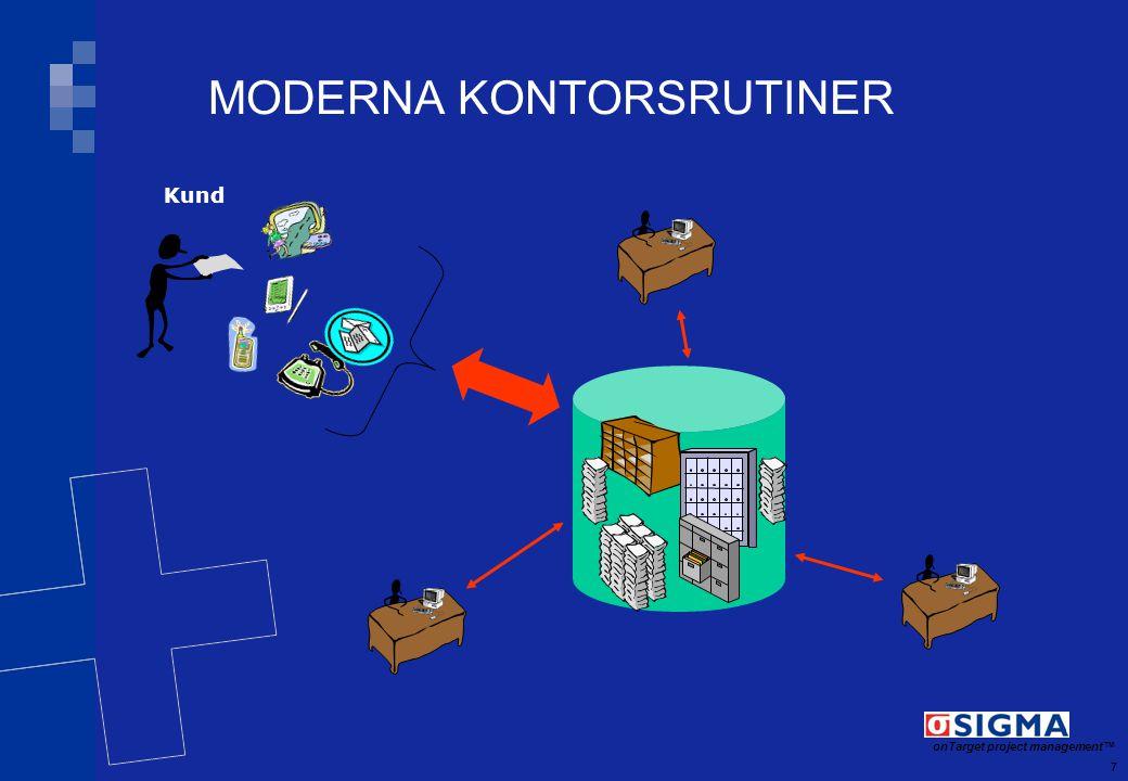 8 onTarget project management TM INFÖRANDE AV INFORMATIONSSYSTEM MICHAEL LAURIDSEN