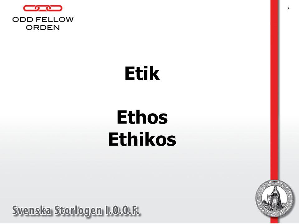 3 Etik Ethos Ethikos