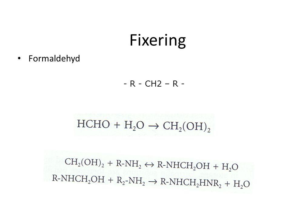 Fixering Formaldehyd - R - CH2 – R -