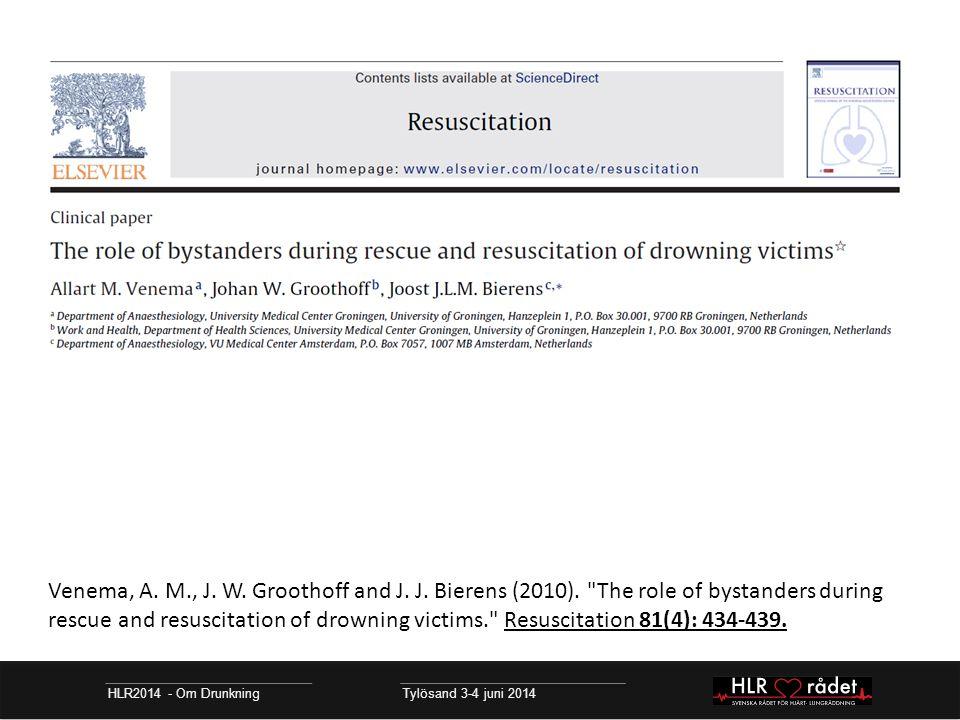 HLR2014 - Om Drunkning Tylösand 3-4 juni 2014 Venema, A.