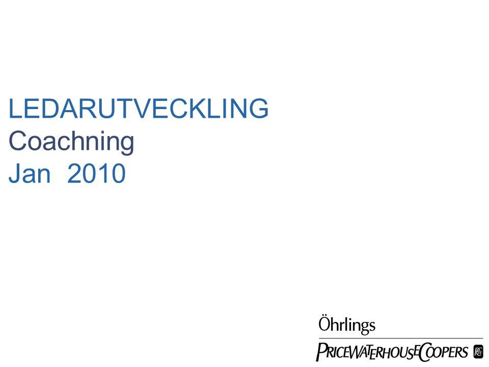 LEDARUTVECKLING Coachning Jan 2010