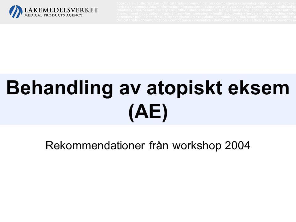 Behandling av atopiskt eksem (AE) Rekommendationer från workshop 2004