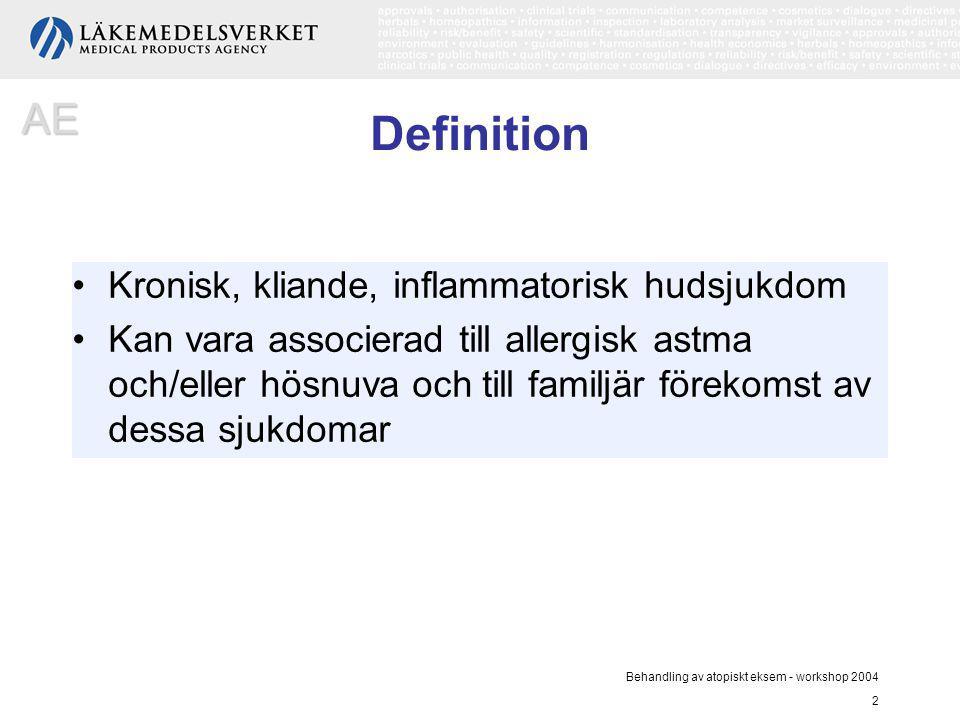 Behandling av atopiskt eksem - workshop 2004 2 Definition Kronisk, kliande, inflammatorisk hudsjukdom Kan vara associerad till allergisk astma och/ell
