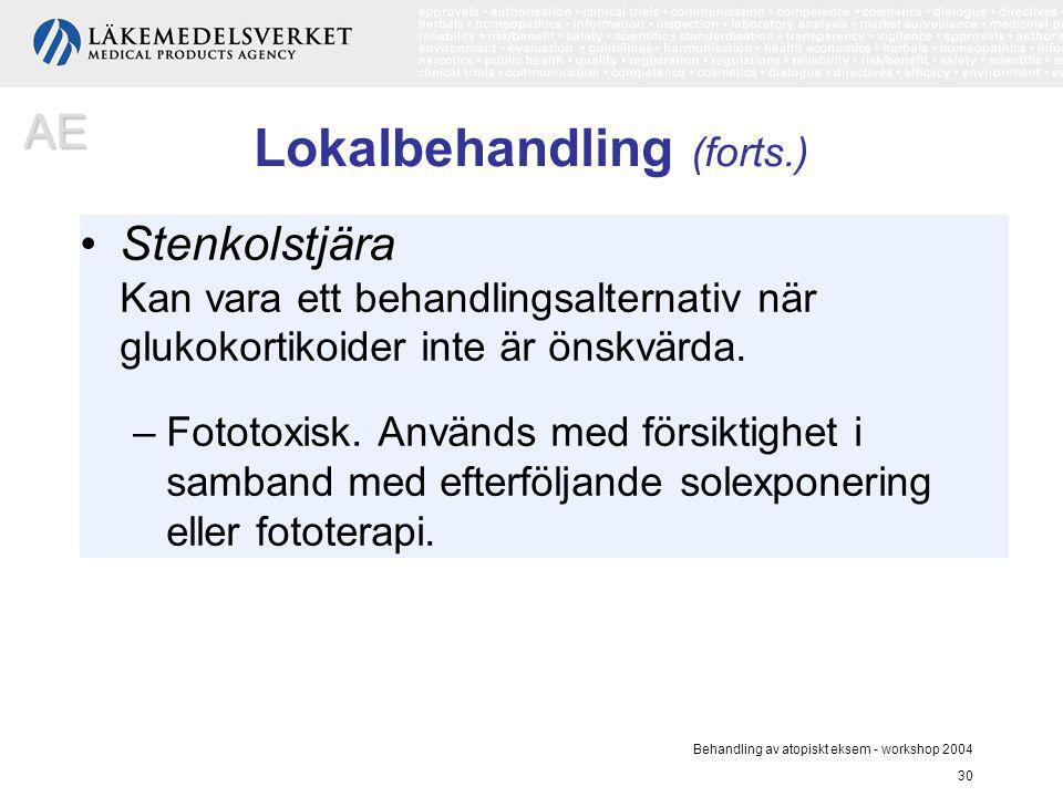 Behandling av atopiskt eksem - workshop 2004 30 Lokalbehandling (forts.) Stenkolstjära Kan vara ett behandlingsalternativ när glukokortikoider inte är