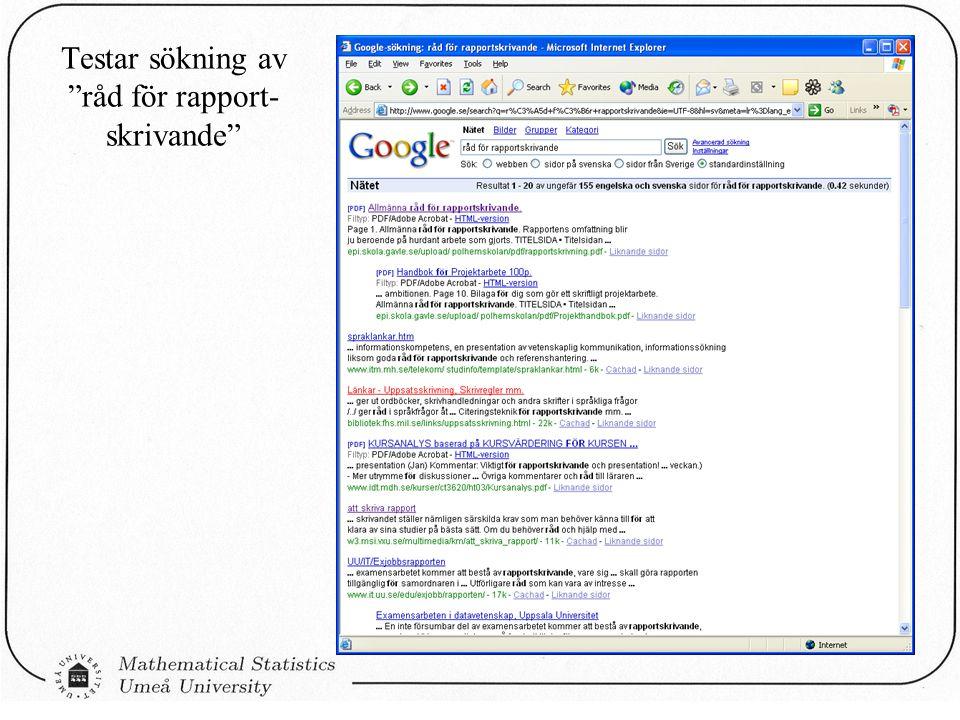 """Testar sökning av """"råd för rapport- skrivande"""""""