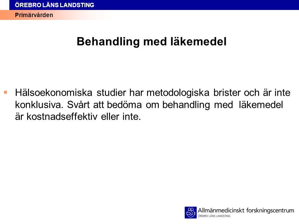 Primärvården ÖREBRO LÄNS LANDSTING