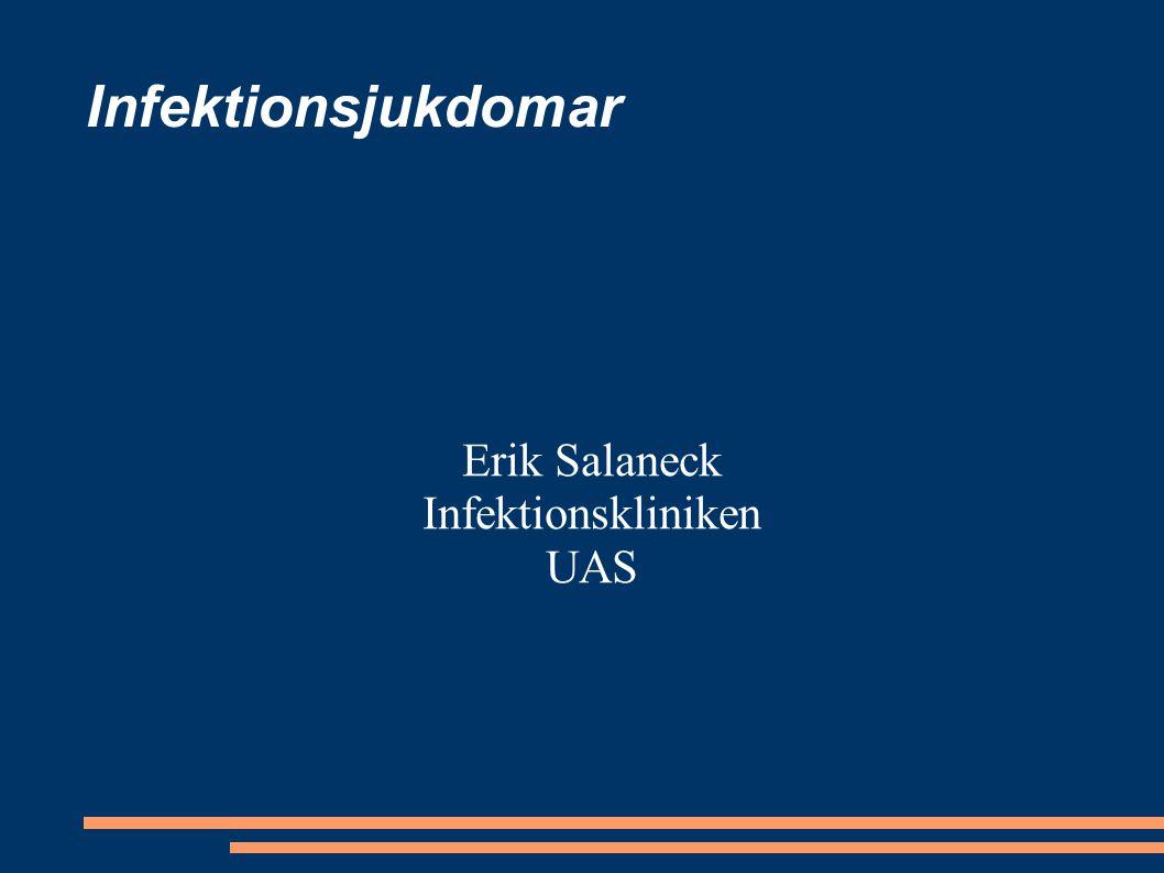 Infektionsjukdomar Erik Salaneck Infektionskliniken UAS