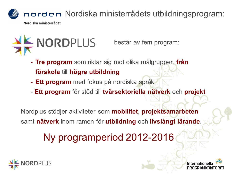 består av fem program: -Tre program som riktar sig mot olika målgrupper, från förskola till högre utbildning -Ett program med fokus på nordiska språk
