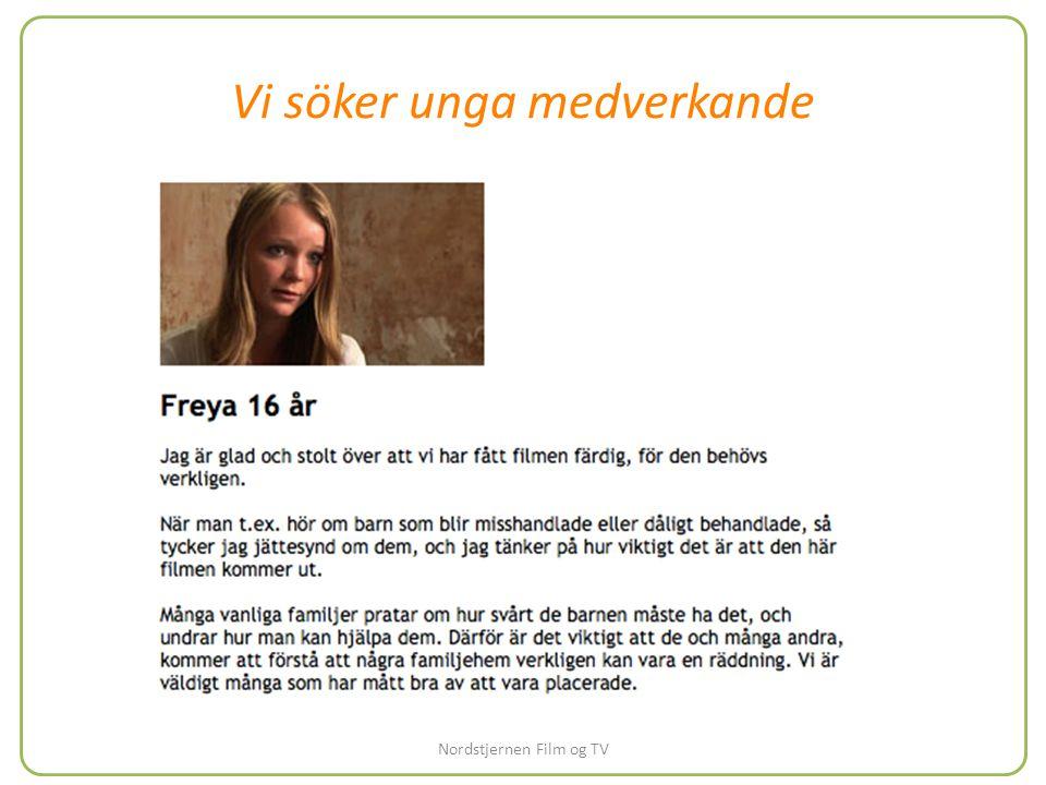 Vi söker unga medverkande Nordstjernen Film og TV