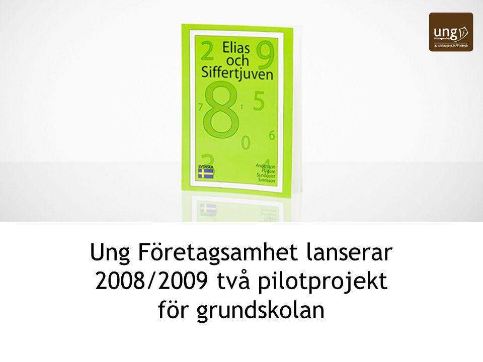 Ung Företagsamhet lanserar 2008/2009 två pilotprojekt för grundskolan