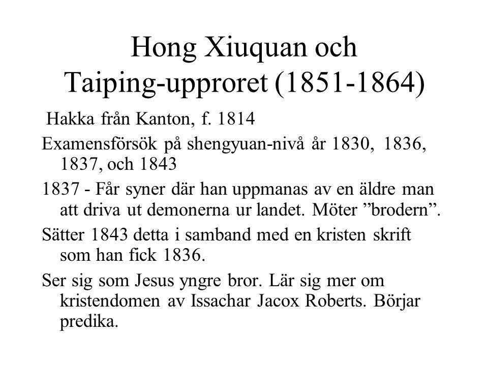 Hong Xiuquan och Taiping-upproret (1851-1864) Hakka från Kanton, f.