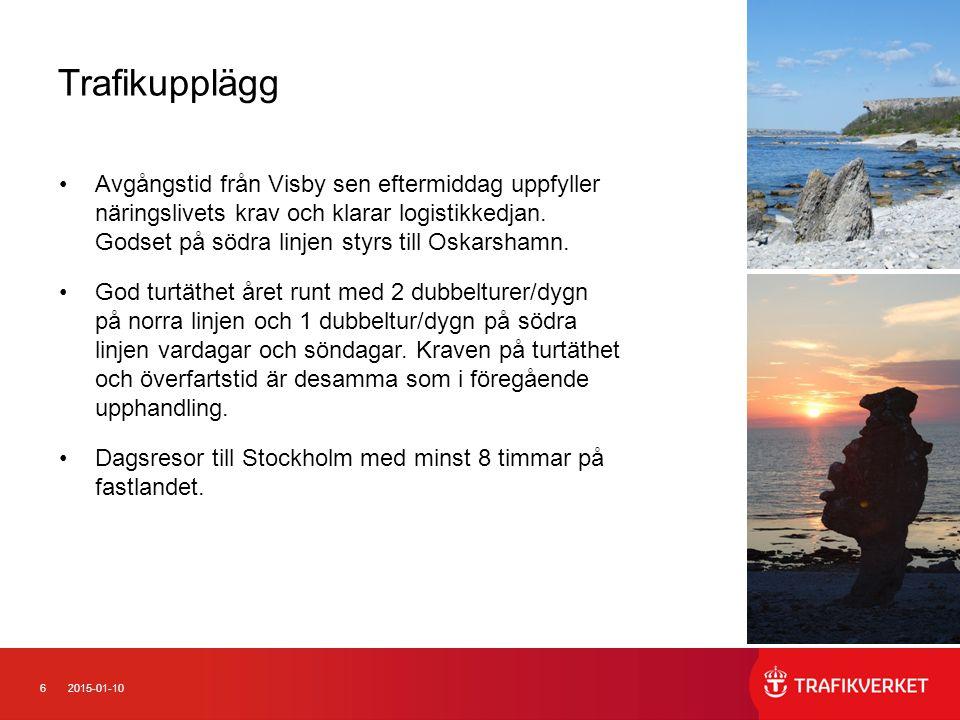 62015-01-10 Trafikupplägg Avgångstid från Visby sen eftermiddag uppfyller näringslivets krav och klarar logistikkedjan.